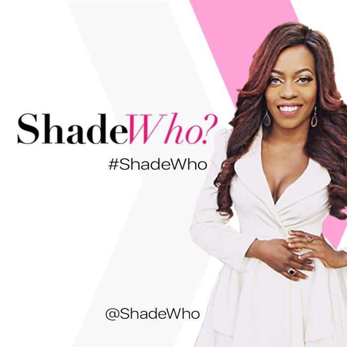 Shade Who, Shade Ladipo